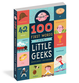 Workman Publishing 100 First Words for Little Geeks