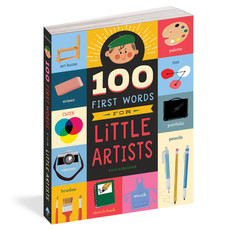 Workman Publishing 100 First Words for Little Artists