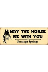 Tailgate and Party Original May the Horse Be With You