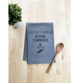 Tailgate and Party Original Dishtowel Education is Important but Skiing is Importanter
