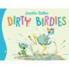 Cherry Lake Publishing Dirty Birdies Board Book
