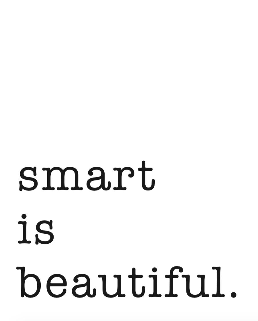 Smart is Beautiful Mini Card