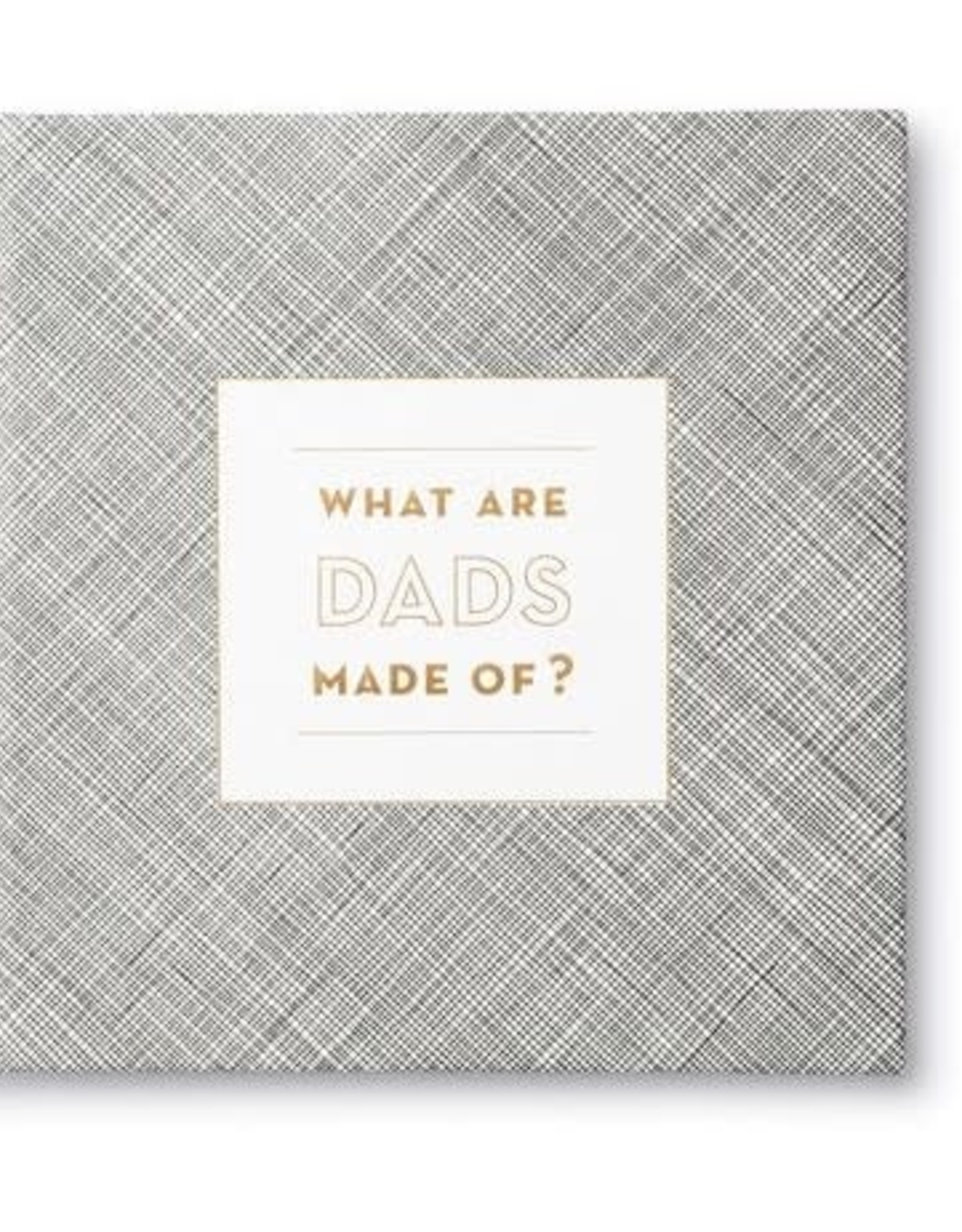 Compendium Compendium - What are Dads made Of
