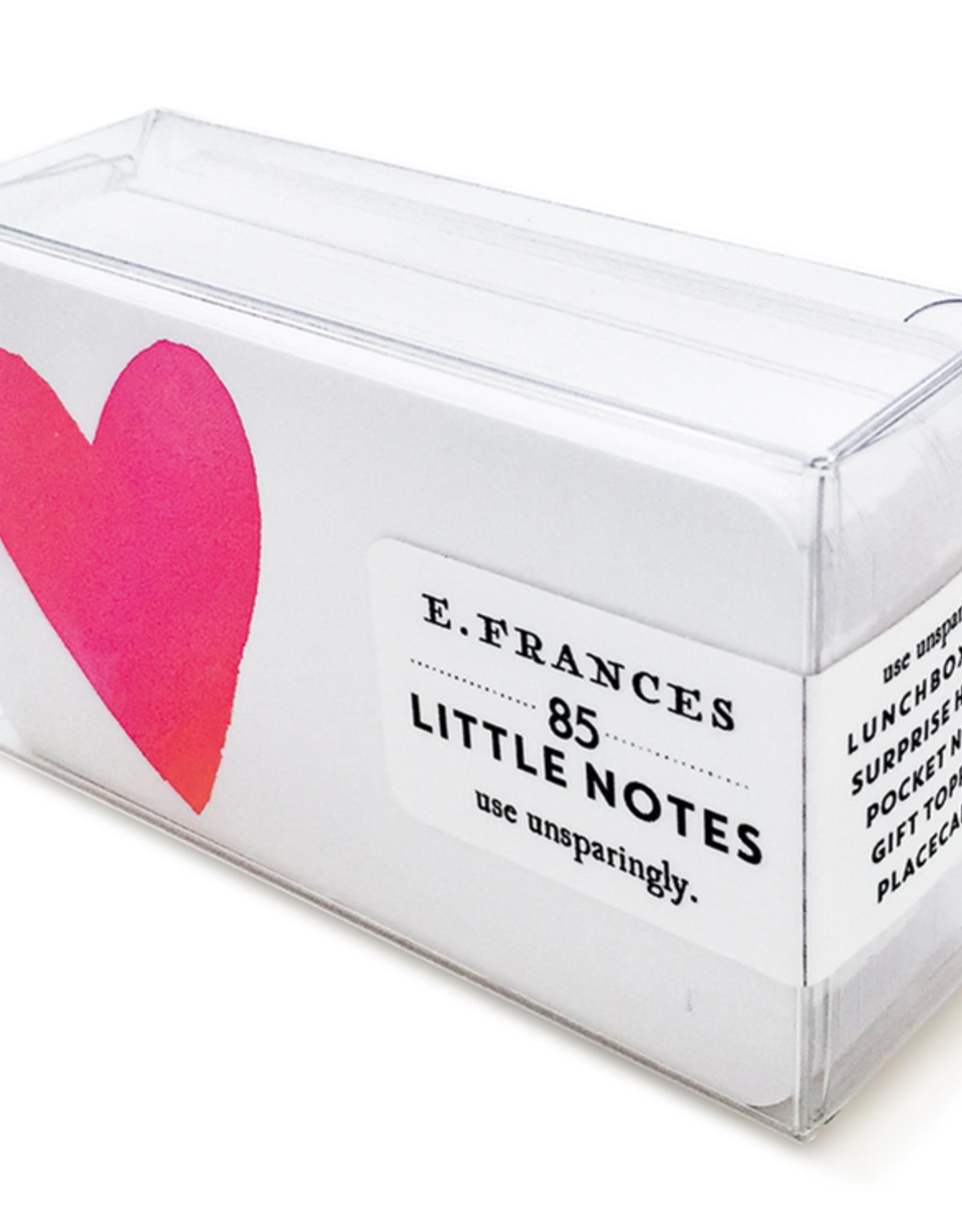 E. Frances E. Frances Little Notes - Big Heart