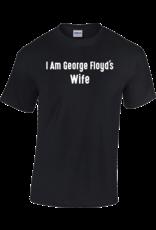 Gildan I Am George Floyd's Wife