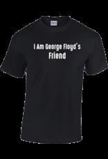 Gildan I Am George Floyd's Friend