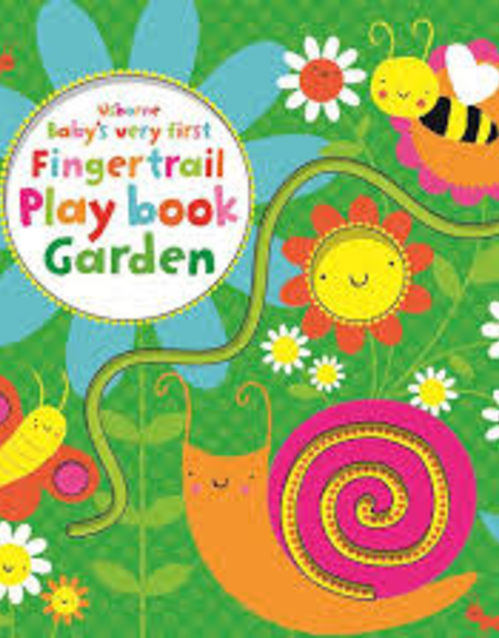 Usborne Usborne Baby's Very First Fingertail Play book Garden