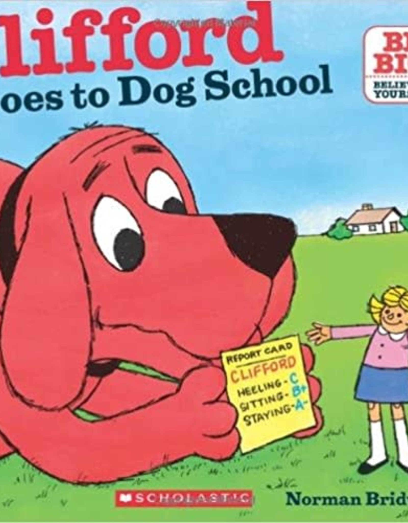 Scholastic Clifford Goes To Dog School