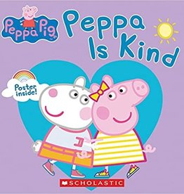 Scholastic Peppa Pig Peppa Is Kind