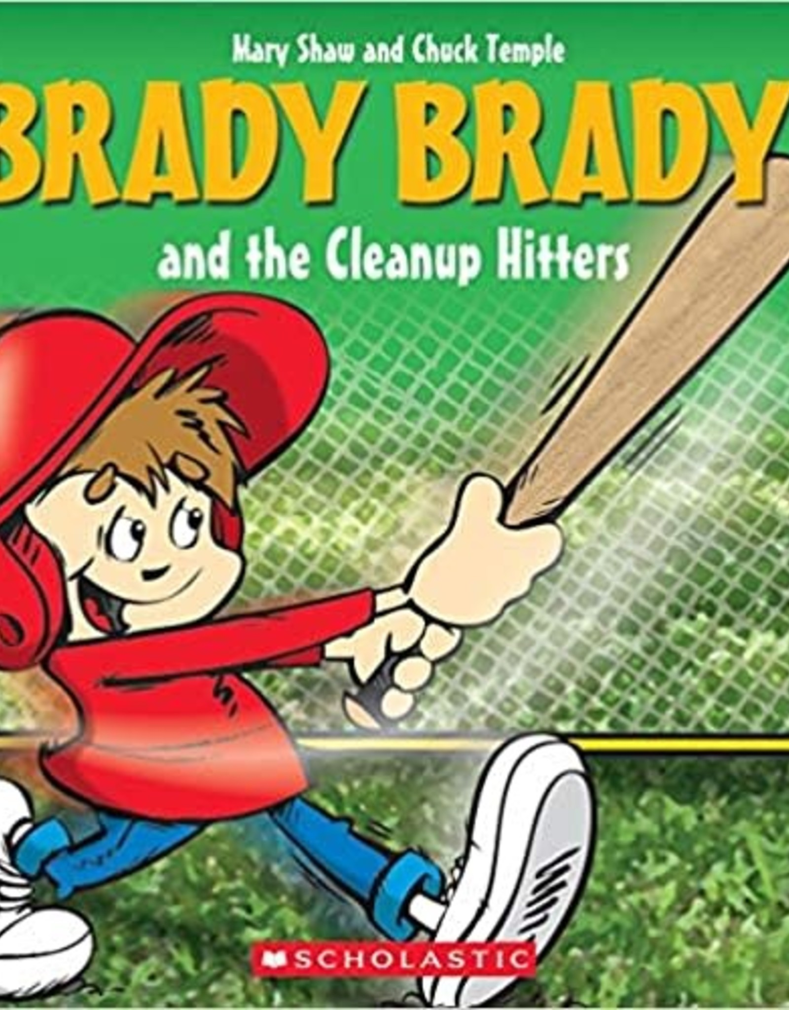 Scholastic Brady Brady And The Cleanup Hitters