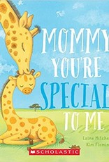 Scholastic Mommy, You're Special To Me