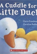 Scholastic A Cuddle For Little Duck