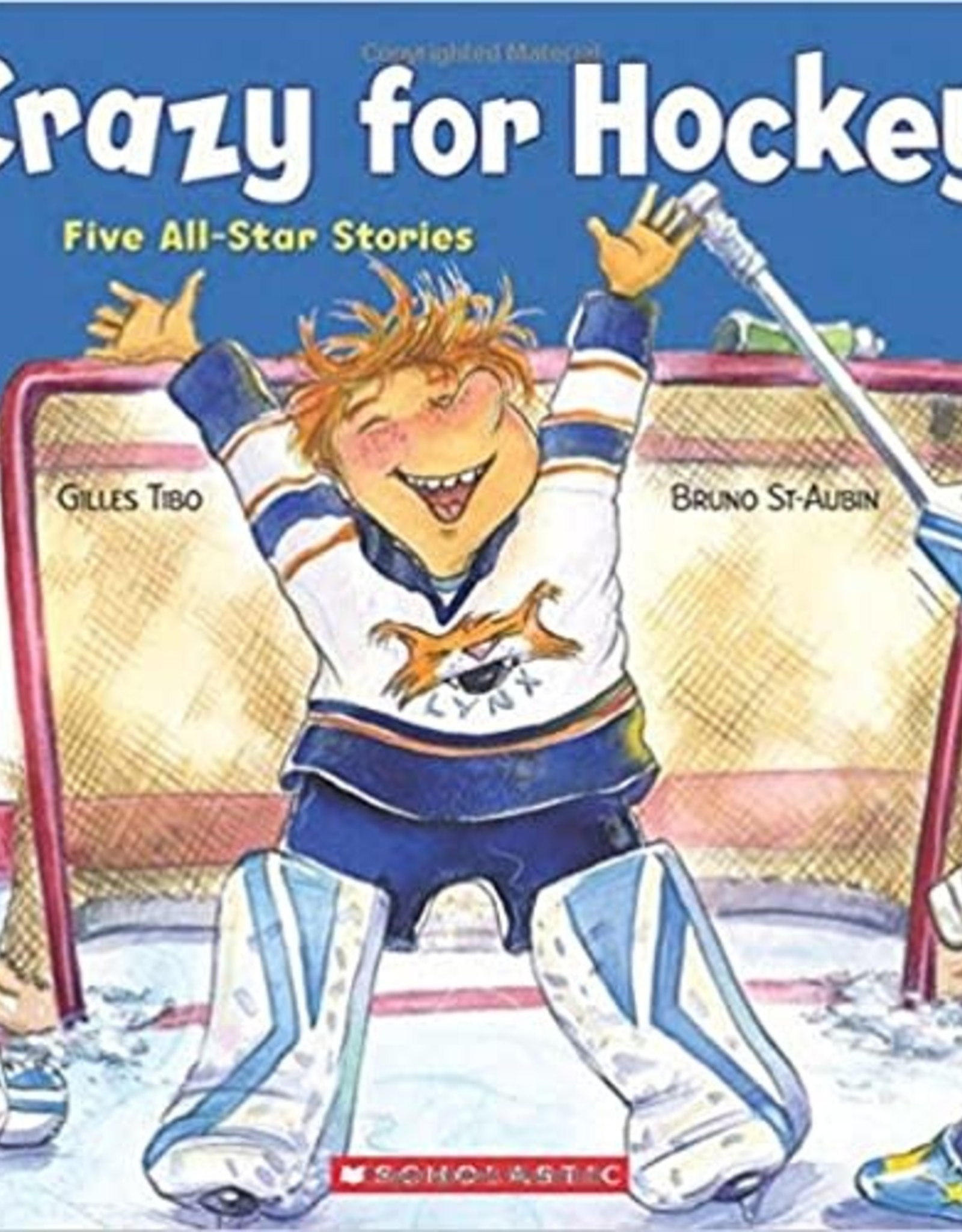 Scholastic Crazy For Hockey! Five All-Star Stories