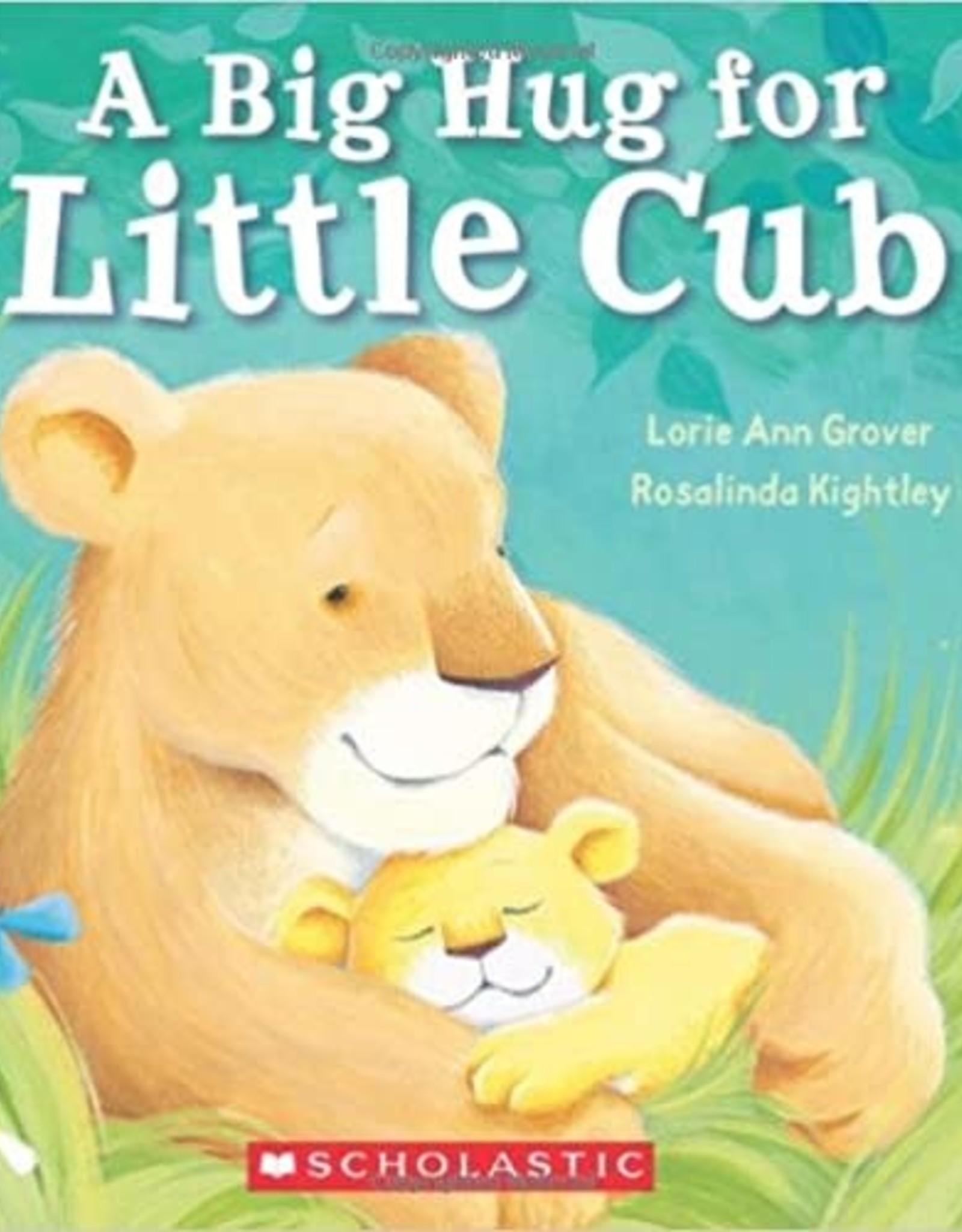 Scholastic A Big Hug For Little Cub