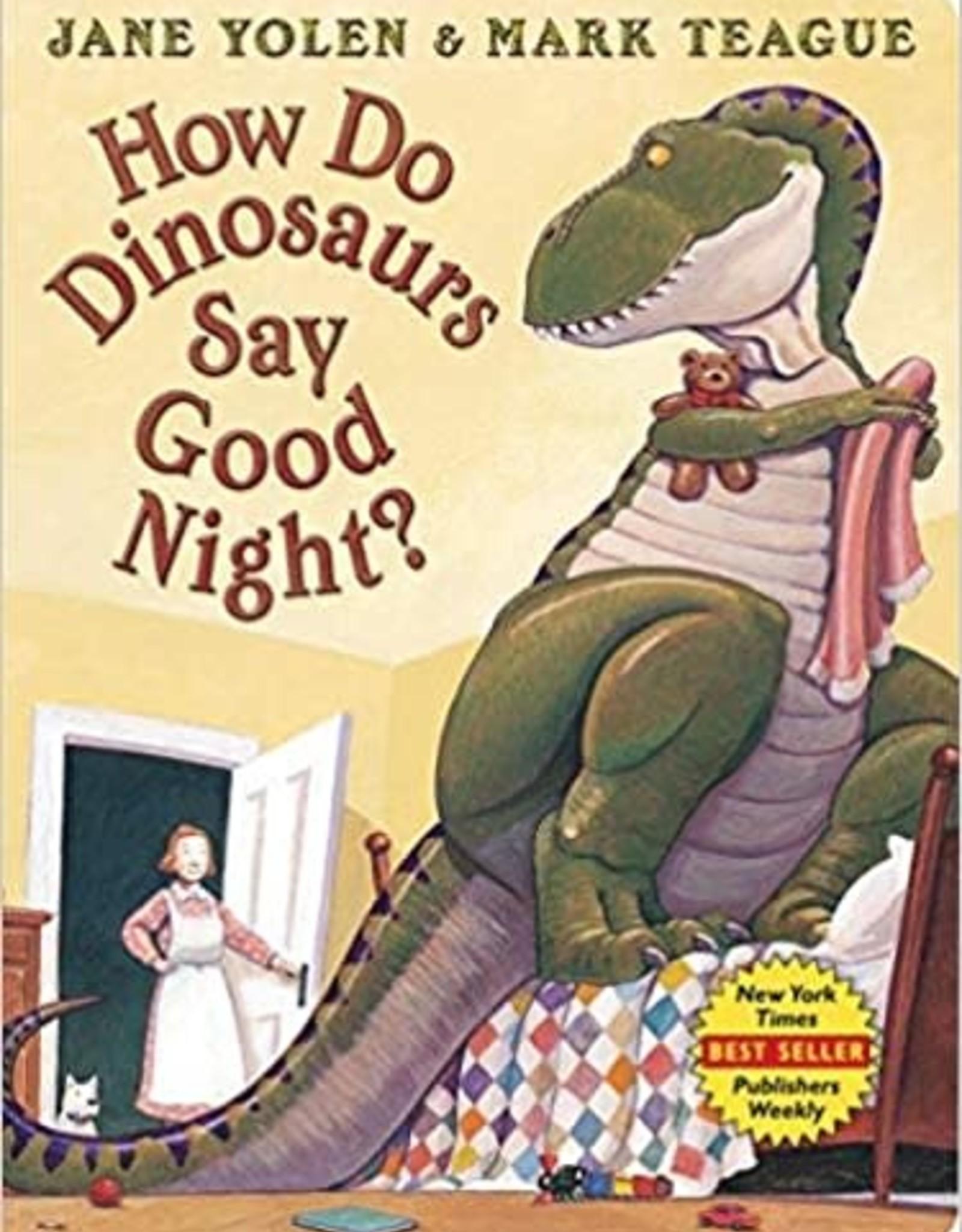 Scholastic How Do Dinosaurs Say Good Night?