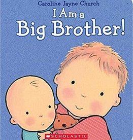 Scholastic I Am A Big Brother!