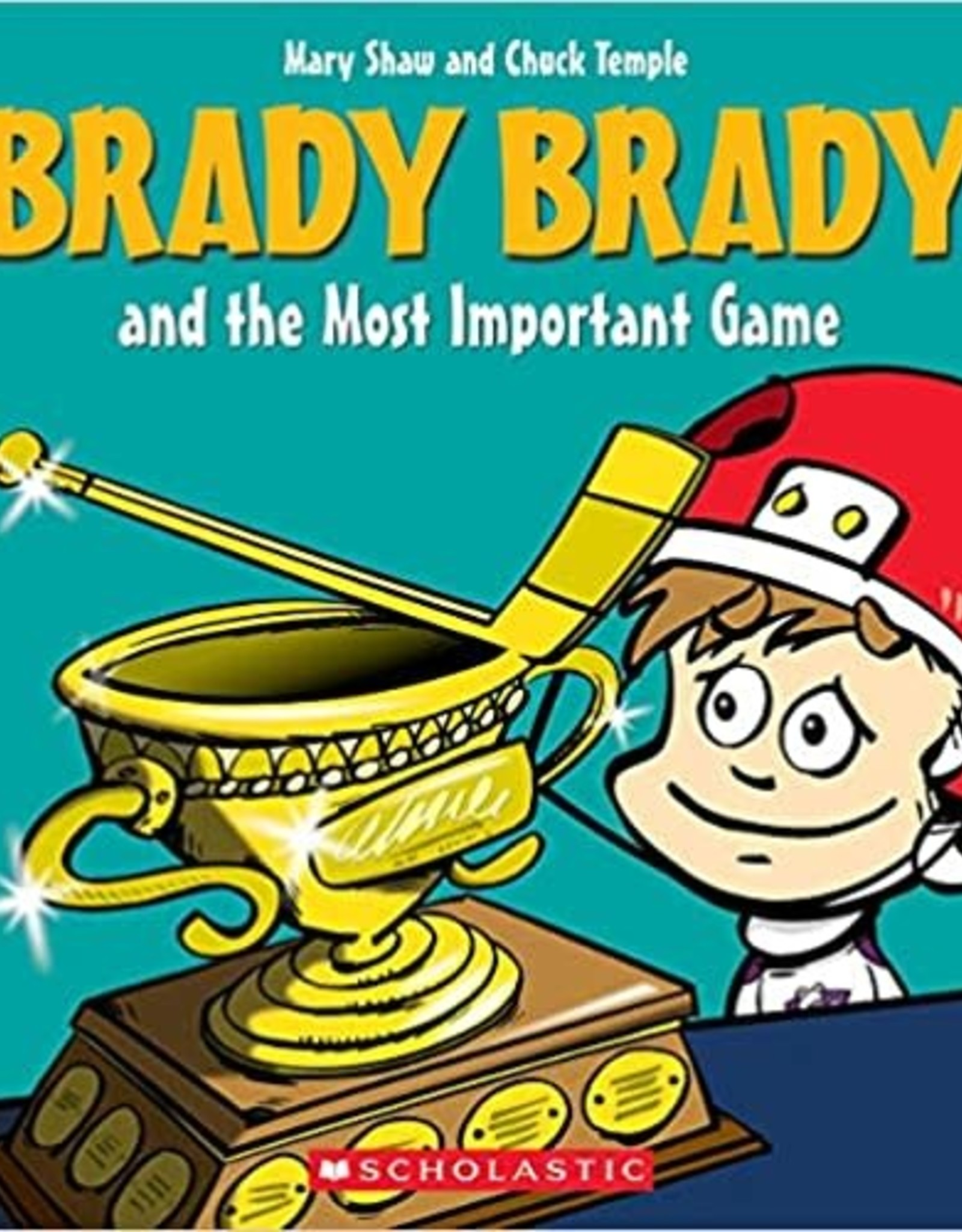 Scholastic Brady Brady And The Most Important Game