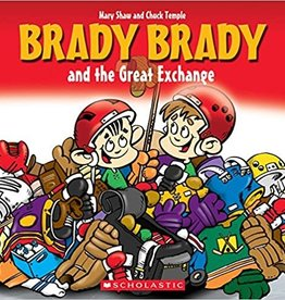 Scholastic Brady Brady And The Great Exchange