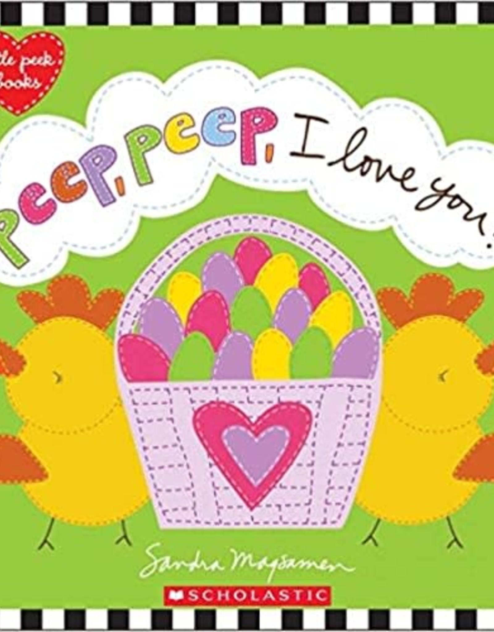 Scholastic Peep, Peep, I Love You!