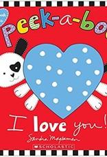 Scholastic Peek-A-Boo, I Love You!