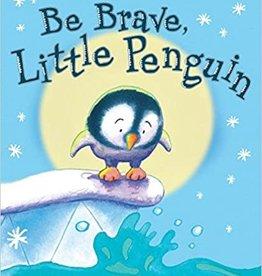Scholastic Be Brave, Little Penguin