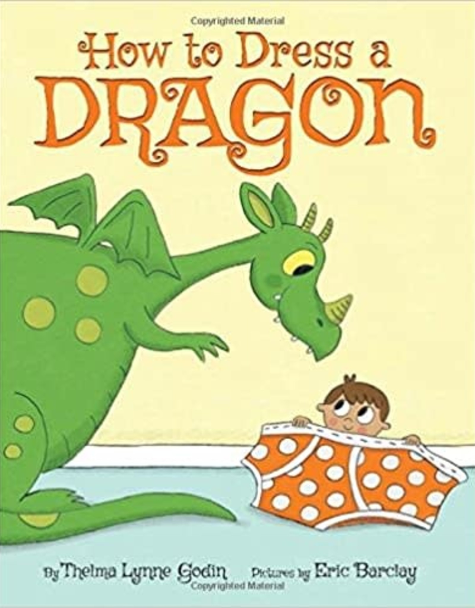 Scholastic How To Dress A Dragon