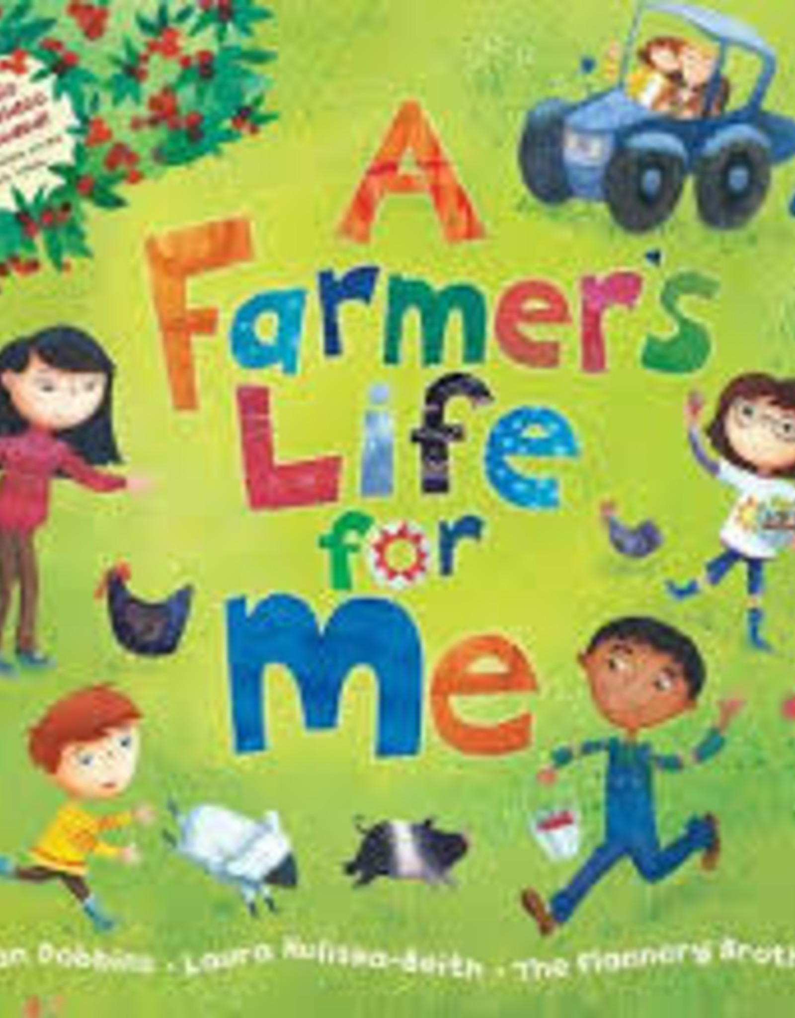 Barefoot Books A Farmer's Life For Me (Includes CD)