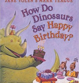 Scholastic How Do Dinosaurs Say Happy Birthday?