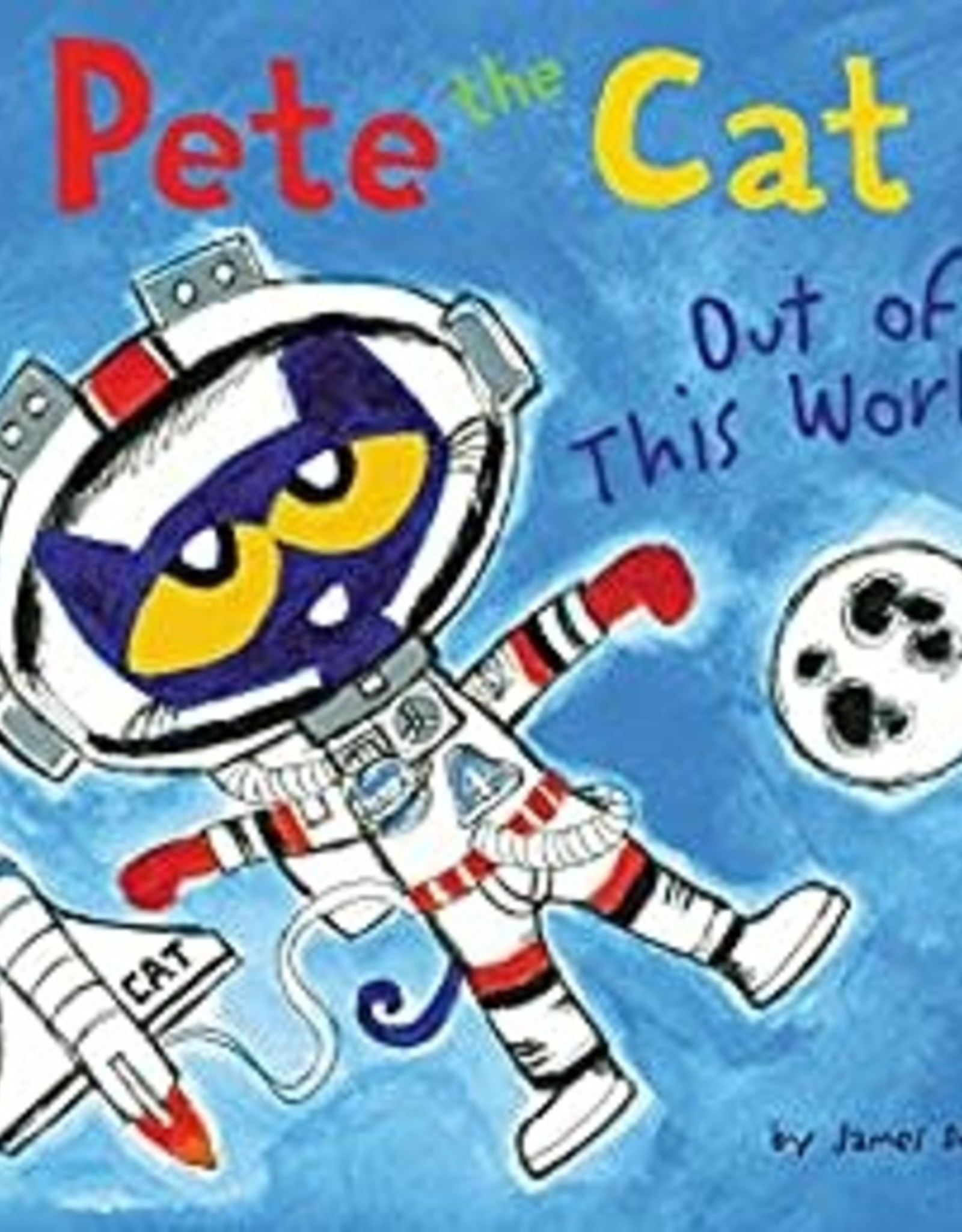 HarperCollins Pete the Cat - Out of this World