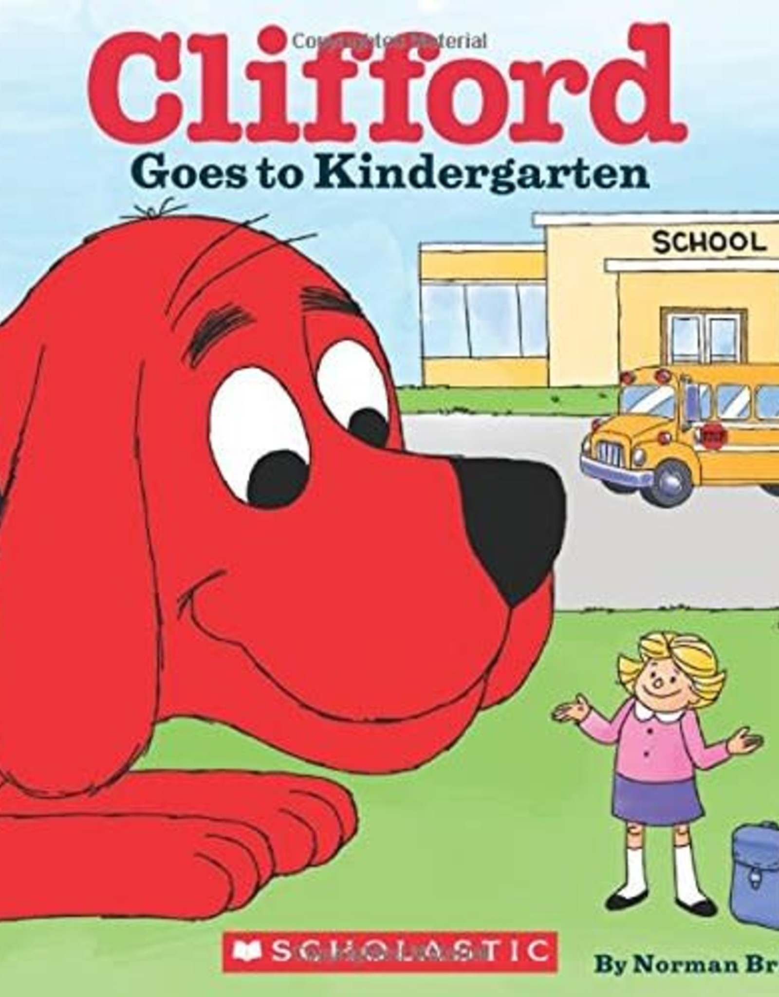 Scholastic Clifford Goes To Kindergarten