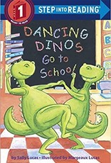 Penguin Random House Step Into Reading 1: Dancing Dinos Go To School