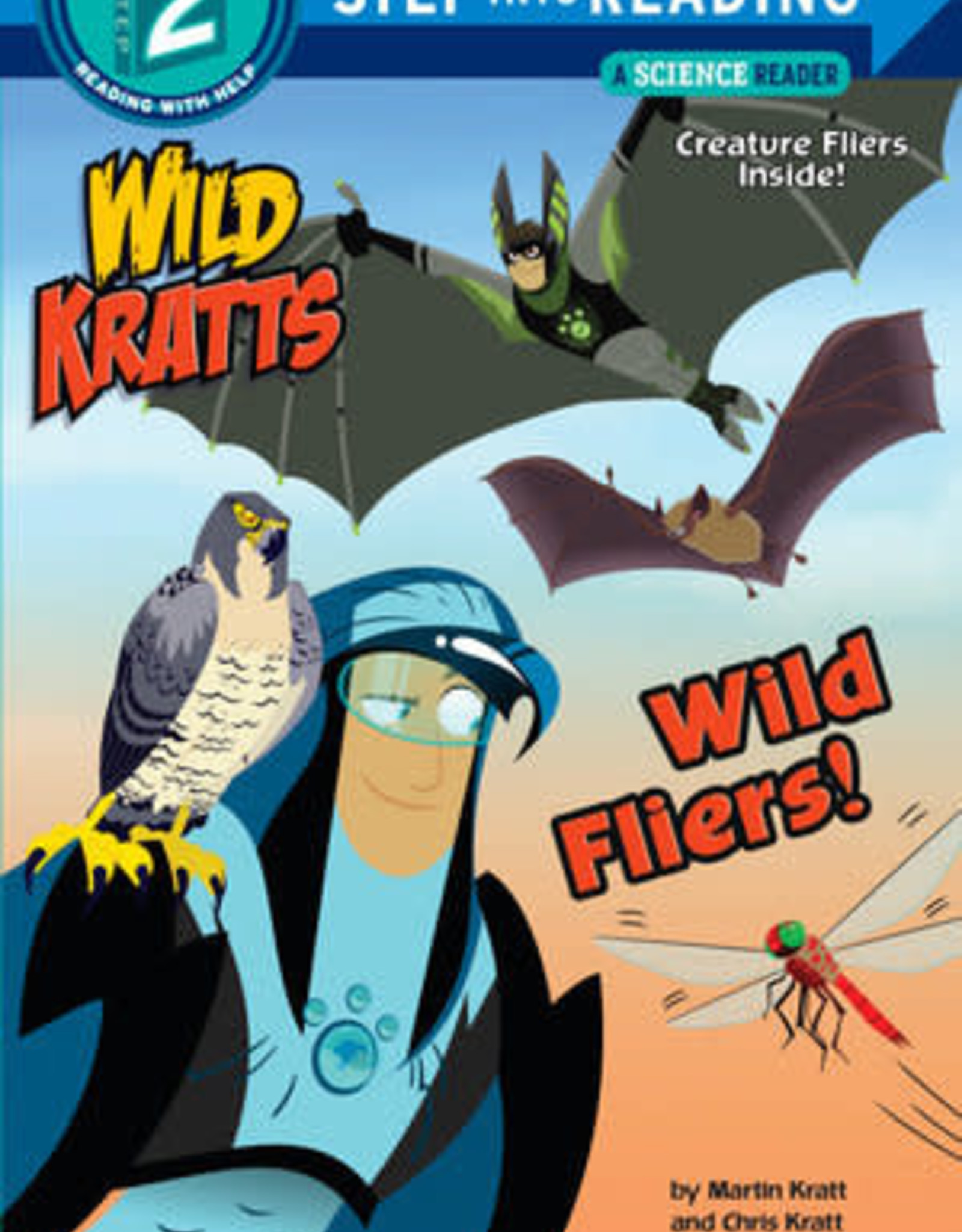 Penguin Random House Step Into Reading 2: Wild Kratts Wild Fliers