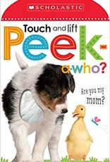 Scholastic Touch and Lift Peek-a-who? Are you my mom?