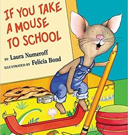 HarperCollins If You Take a Mouse to School