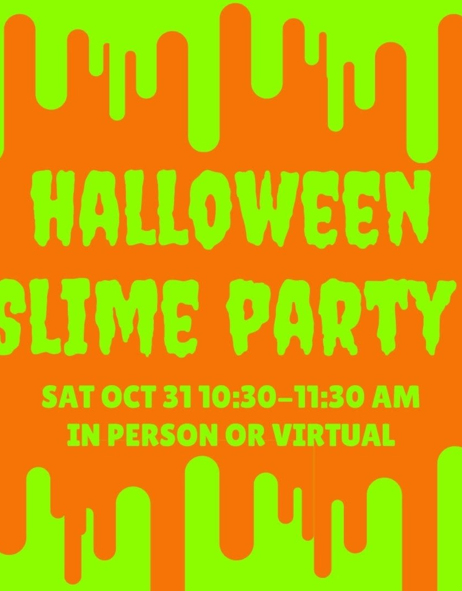 Halloween Slime Party - In Person
