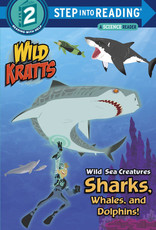 Penguin Random House Step Into Reading 2: Wild Kratts Wild Sea Creatures: Sharks, Whales, Dolphins!