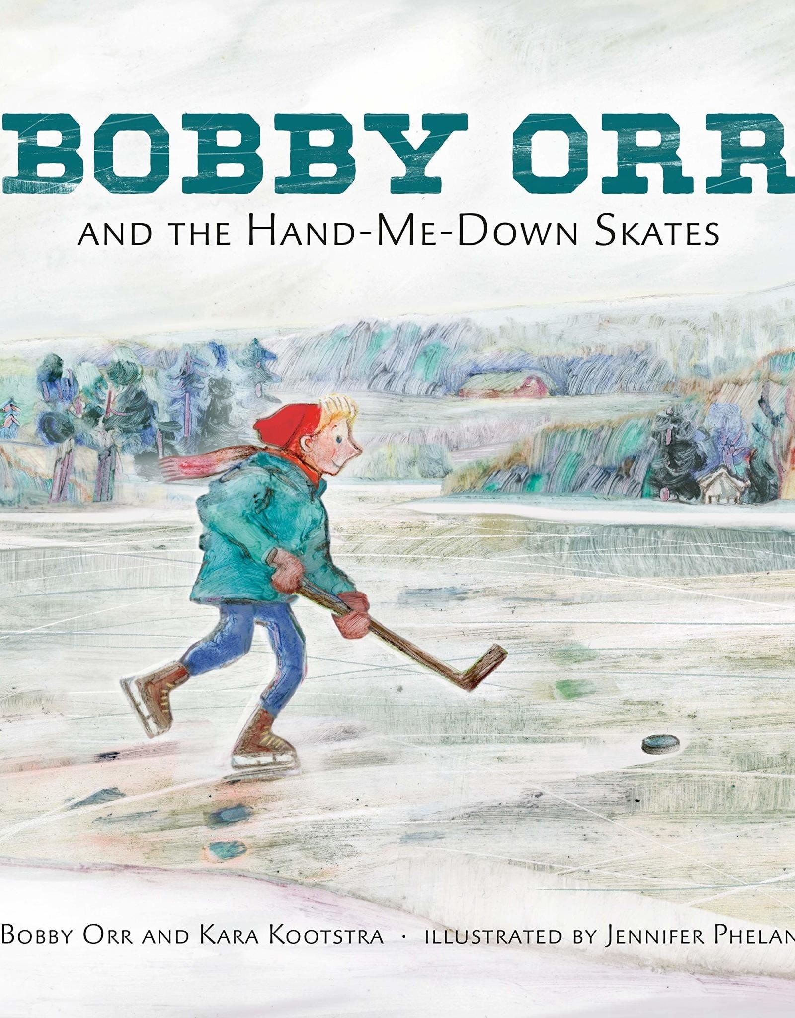 Penguin Random House Bobby Orr and the Hand-Me-Down Skates