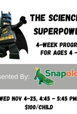 The Science of Superpowers with Snapology - Nov 4, 11, 18, 25