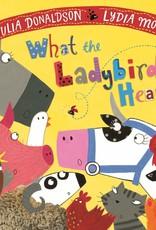 MacMillan Children's Books What the Ladybird Heard