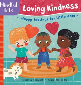 Barefoot Books Mindful Tots: Loving Kindness