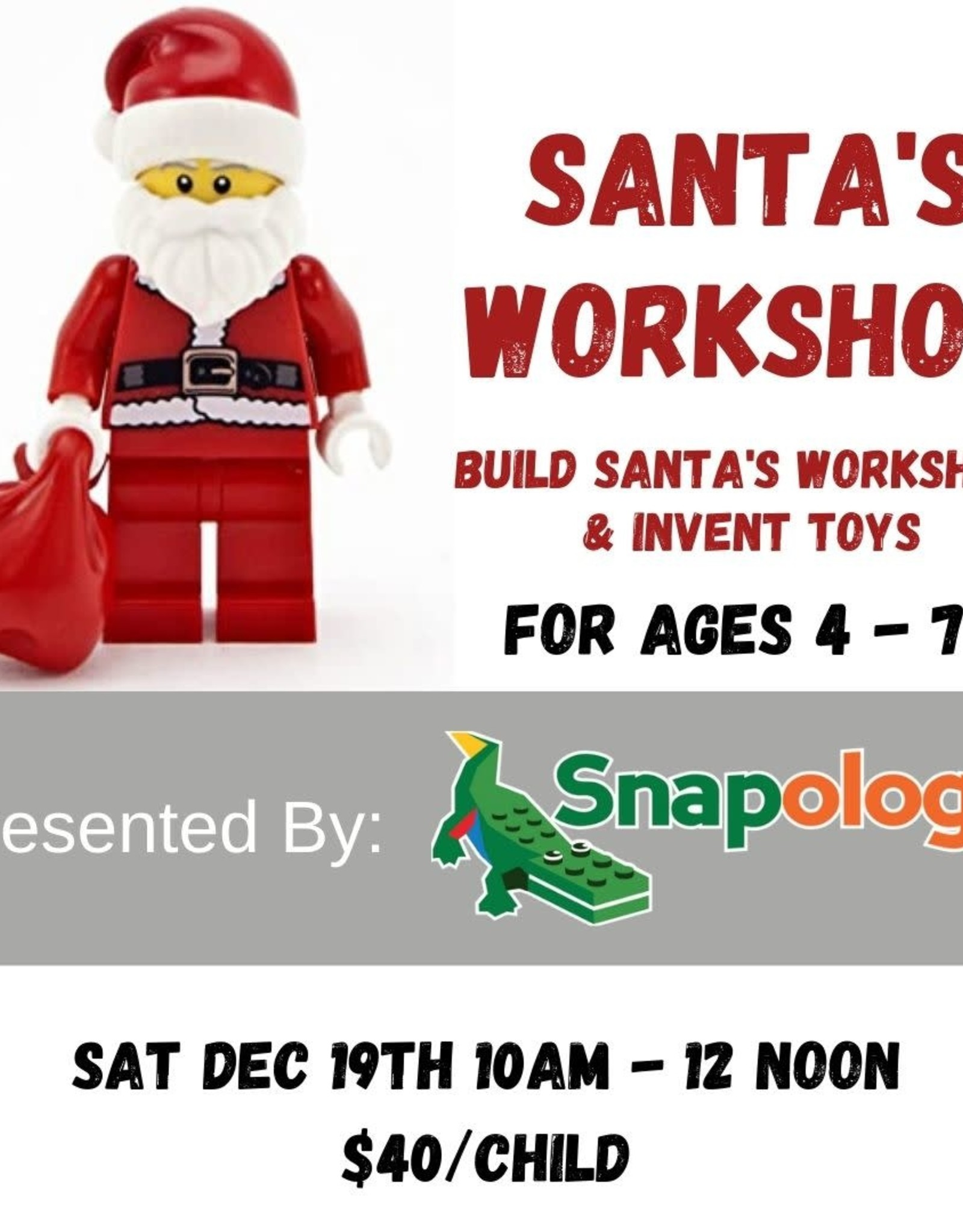 Santa's Workshop with Snapology - Dec 19