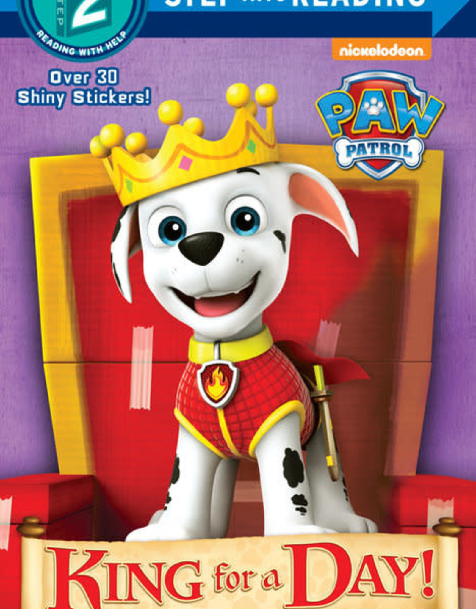 Penguin Random House Step Into Reading 2: Paw Patrol King For A Day