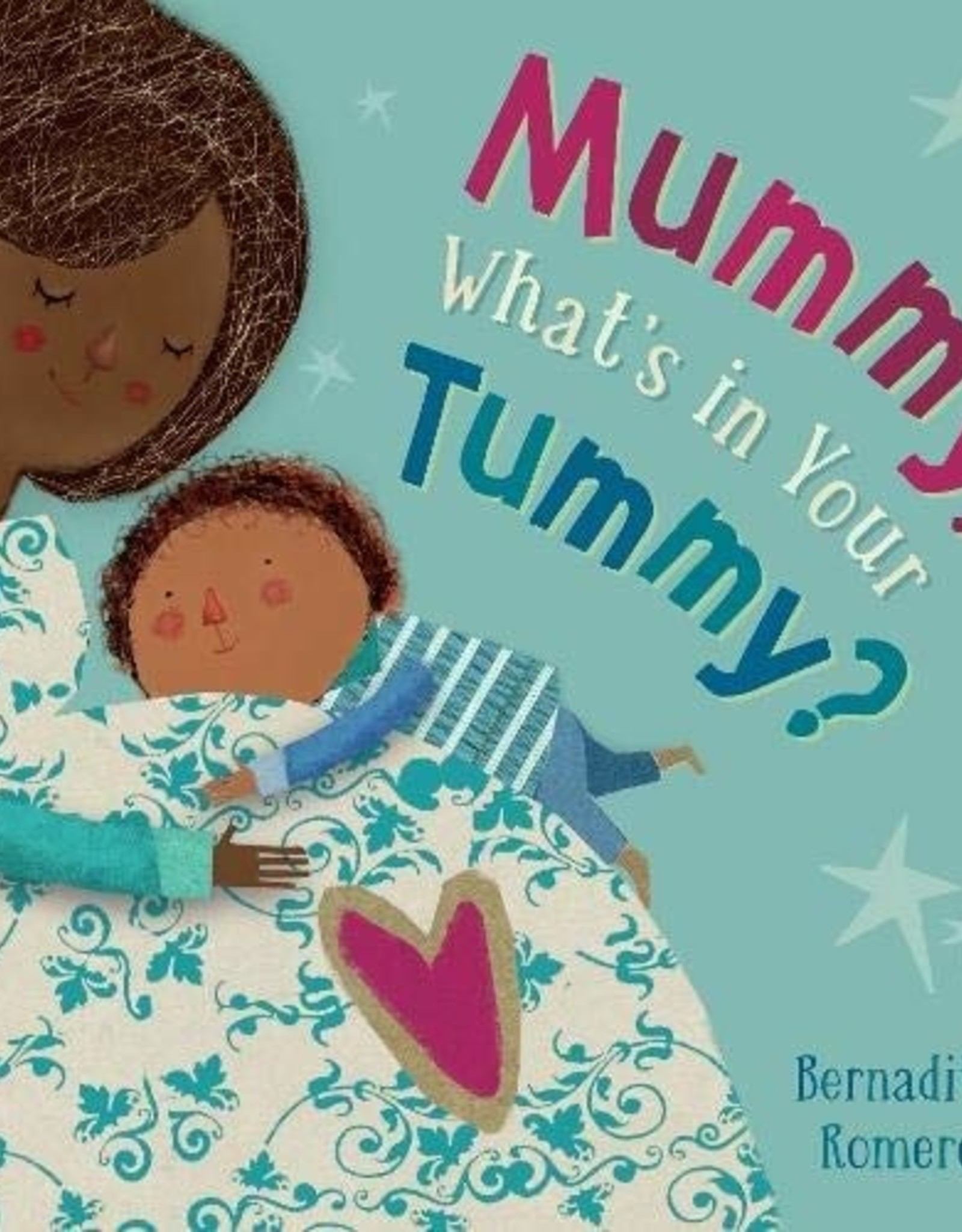 Barefoot Books Mummy, What's In Your Tummy?