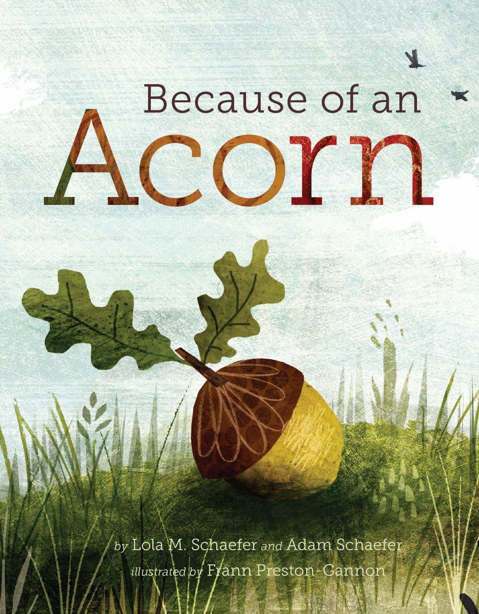 Because of an Acorn