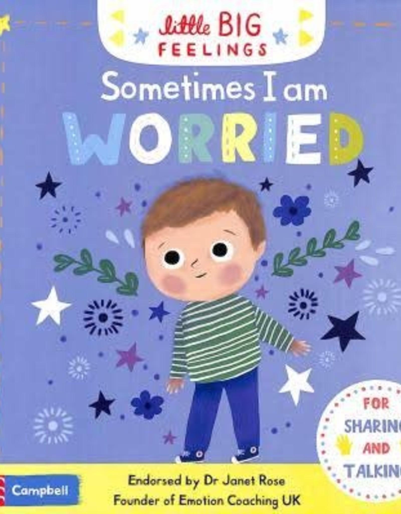 Campbell Books Little Big Feelings: Sometimes I Am Worried