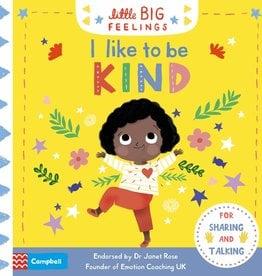 Campbell Books Little Big Feelings: I Like To Be Kind