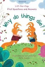 Usborne Why Do Things Die?