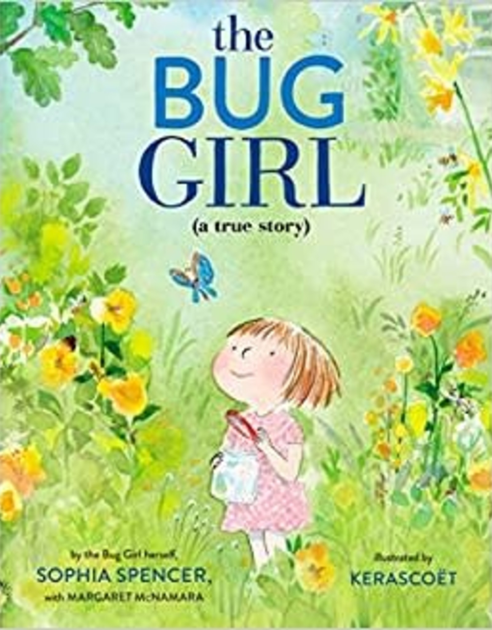 HarperCollins The Bug Girl: A True Story
