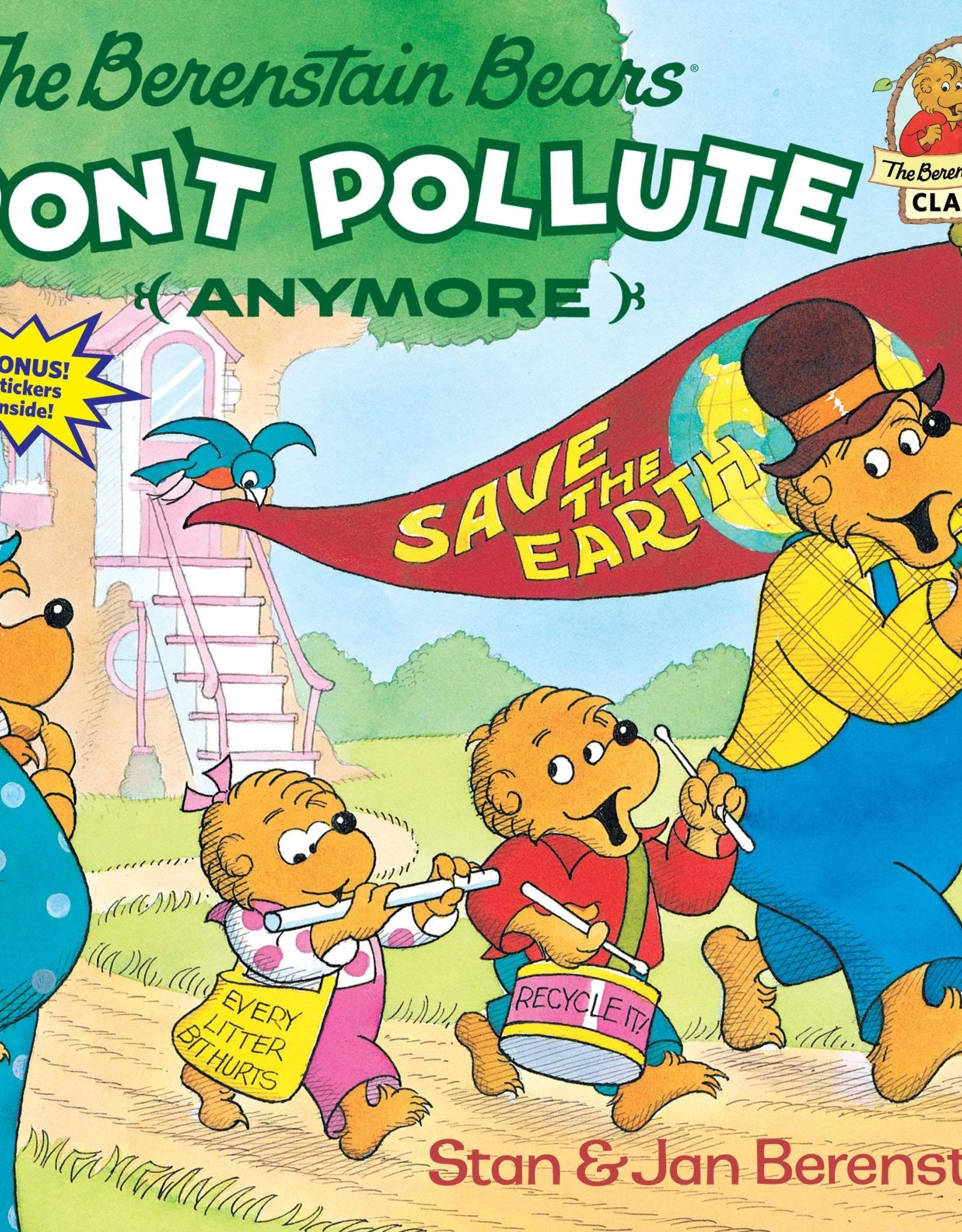 HarperCollins Berenstain Bears Don't Pollute (Anymore)