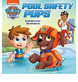 Penguin Random House Paw Patrol: Pool Safety Pups